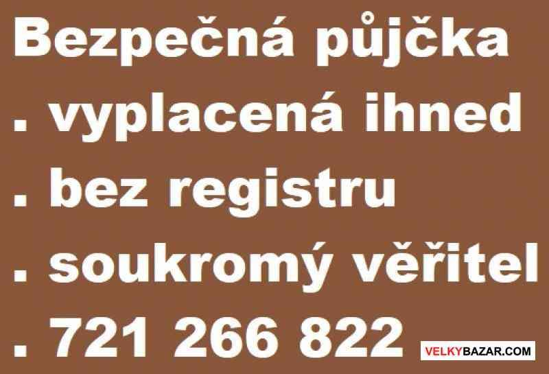Půjčka ze soukromých zdrojů 721 266 822 (1/1)